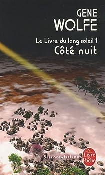 Le livre du long soleil, Tome 1 : Côté nuit par Curwood