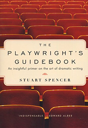 Pdf Arts The Playwright's Guidebook: An Insightful Primer on the Art of Dramatic Writing