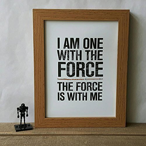 I Am One With The Force Star Wars Rogue One Quote Print A4 A5