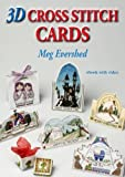 img - for 3D Cross Stitch Cards by Meg Evershed (2010-06-30) book / textbook / text book