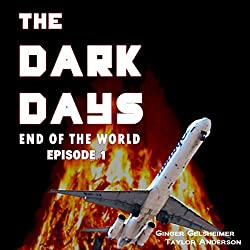 The Dark Days: End of the World