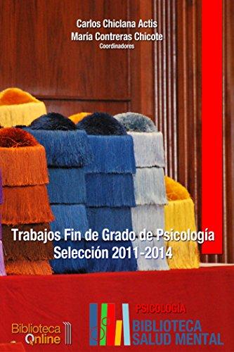 Descargar Libro Trabajos Fin De Grado Psicología. Selección 2011-2014 Carlos Chiclana Actis
