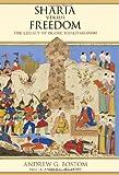 Sharia Versus Freedom, Andrew G. Bostom, 1616146664