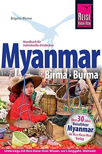 Reise Know-How Myanmar, Birma, Burma: ReiseführerfürindividuellesEntdecken