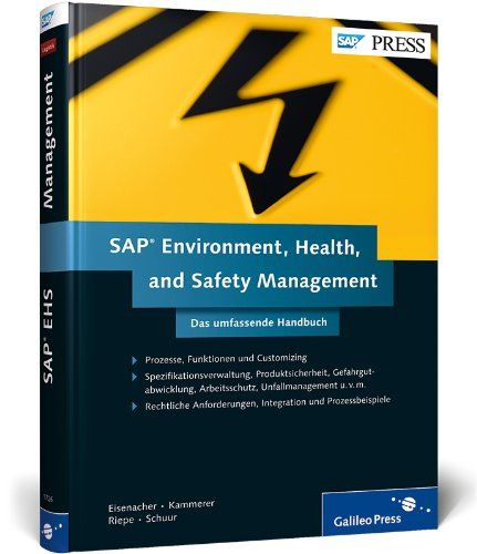 SAP Environment, Health, and Safety Management: Das umfassende Handbuch zu SAP EH&S (SAP PRESS)