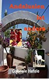 Andalusien ist anders