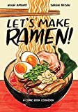 Let s Make Ramen!: A Comic Book Cookbook
