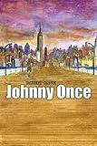 Johnny Once, Robert Gangi, 0595333052