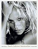 Pamela Anderson: American Icon by Sante D Orazio (2006-10-30)