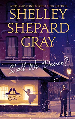 Shall We Dance? (The Dance With Me Series Book 1) by [Shelley Shepard Gray]