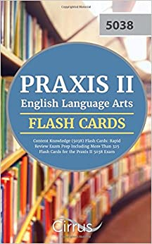 Book Praxis II English Language Arts Content Knowledge (5038) Flash Cards: Rapid Review Exam Prep Including More Than 325 Flash Cards for the Praxis II 5038 Exam