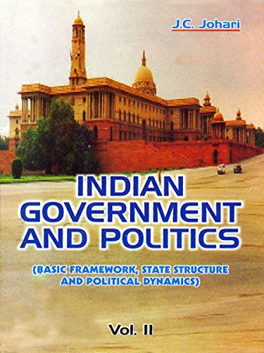 Indian Government and Politics (Vol-II)