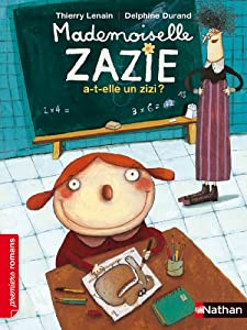 "Afficher ""Mademoiselle Zazie a-t-elle un zizi ?"""
