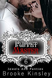 Jewels and Panties (Book, Six): Puppet Master