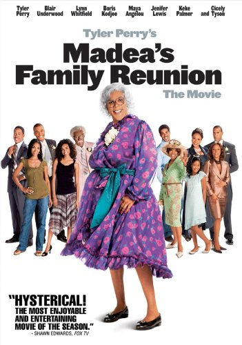 Tyler Perry's Madea's Family Reunion (The Best Of Madea Part 1)