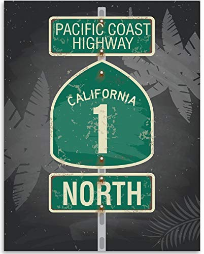 Pacific Coast Highway 1 North Sign California - 11x14 for sale  Delivered anywhere in USA