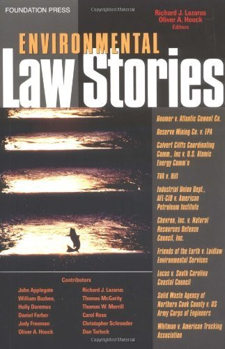 Book cover from Environmental Law Stories by Richard Lazarus (2005-07-21) by Richard Lazarus; Oliver Houck