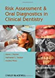 img - for Risk Assessment and Oral Diagnostics in Clinical Dentistry book / textbook / text book