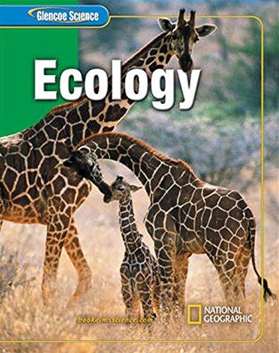 Glencoe iScience: Ecology, Student Edition (GLEN SCI: ECOLOGY)