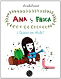 Ana y froga ¿quieres un chicle? (Blackie Little Books)