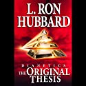 Dianetics: The Original Thesis Audiobook by L. Ron Hubbard Narrated by Lloyd Sherr