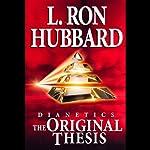 Dianetics: The Original Thesis | L. Ron Hubbard