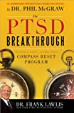 The PTSD Breakthrough, Frank Lawlis, 1402260903