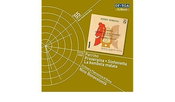 Porrino: Proserpina, Sinfonietta & La bambola malata de ...