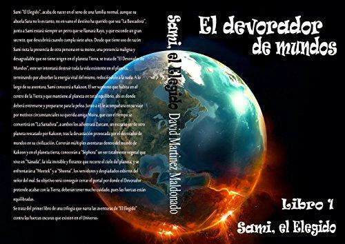 Descargar Libro El Devorador De Mundos: Libro 1: Sami, El Elegido David Martinez Maldonado