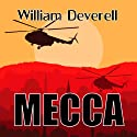Mecca Audiobook by William Deverell Narrated by Steve Scherf, Beverley Elliott