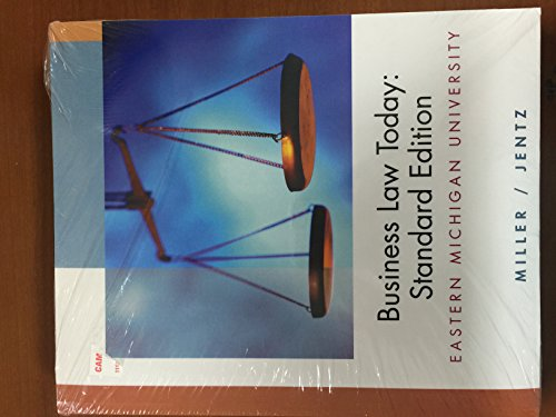 Business Law Today: Standard Edition (Eastern Michigan University)