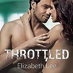 Throttled: Wild Riders, Book 1 | Elizabeth Lee