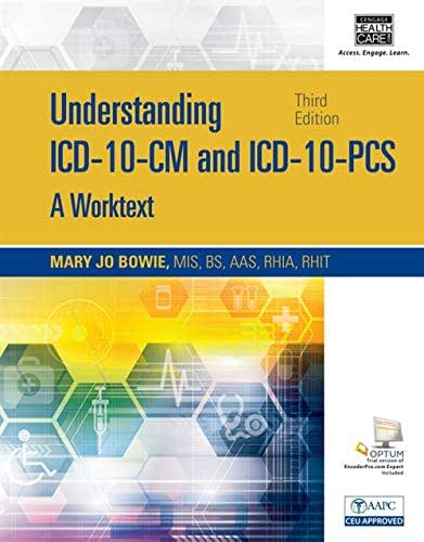 Understanding ICD-10-CM and ICD-10-PCS: A Worktext, Spiral bound Version (with Cengage EncoderPro.com Demo Printed Access Card)