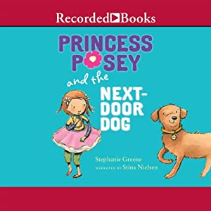 Princess Posey and the Next Door Dog Audiobook