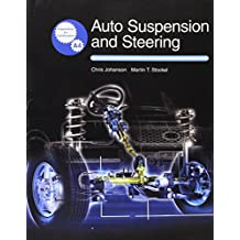 Auto Suspension and Steering: Textbook W/ Job Sheets on Cd