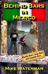 Behind Bars in Mexico