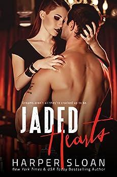 Jaded Hearts (Loaded Replay Book 1) by [Sloan, Harper]