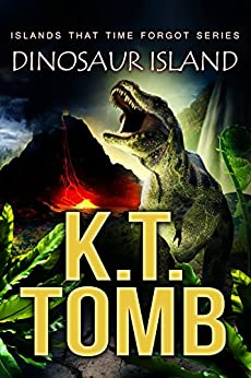 Dinosaur Island (Quests Unlimited Book 35) by [Tomb, K.T.]