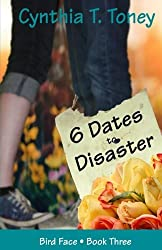 6 Dates to Disaster (Bird Face) (Volume 3)