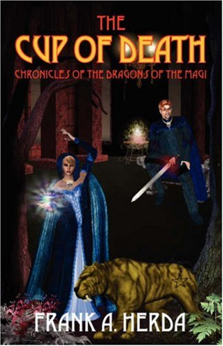 The Cup of Death: Chronicles of the Dragons of the Magi