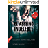 EL ASESINO INDELEBLE: (Premio Eriginal Books 2017 a la calidad literaria)