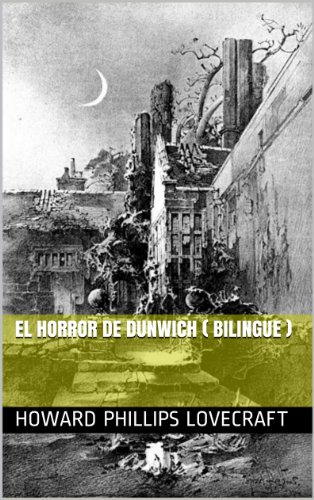 el-horror-de-dunwich-bilingue-spanish-edition