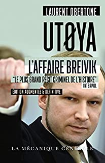 Utoya : récit [l'affaire Breivik], Obertone, Laurent