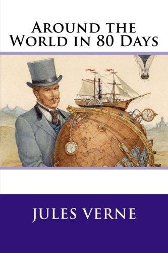 Around the World in 80 Days (Literature Around The World In 80 Days)