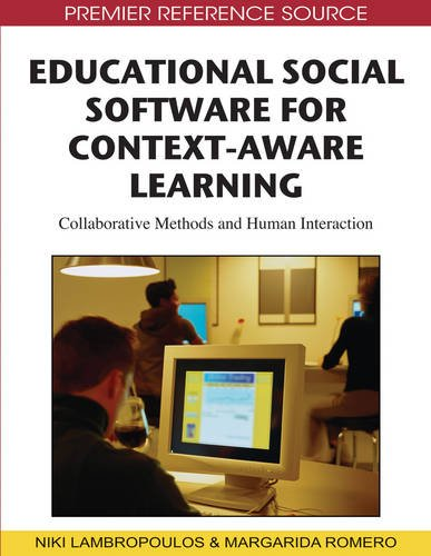 Educational Social Software for Context-Aware Learning: Collaborative Methods and Human Interaction