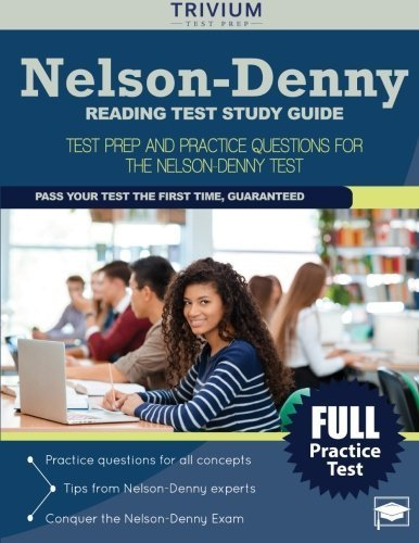 Nelson-Denny Reading Test Study Guide: Test Prep and Practice Questions for the Nelson-Denny Test by Nelson-Denny Reading Test Prep Team (2016-01-08)