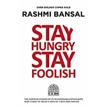 Stay Hungry Stay Foolish Audiobook by Rashmi Bansal Narrated by Shaheen Khan