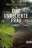 Eine unbeliebte Frau: Der erste Fall f�r Bodenstein und Kirchhoff