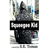 Squeegee Kid: A Novel
