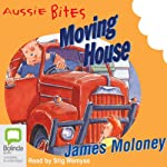 Moving House: Aussie Bites | James Moloney